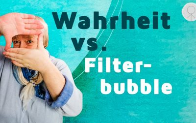 Wahrheit vs. Filterbubble