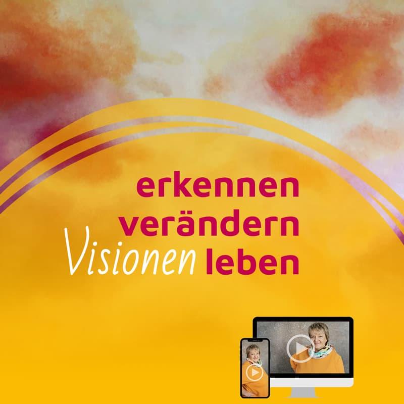 Online-Seminar: Erkennen – Verändern – Leben | Sommer 2021