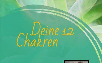 Online-Seminar: Wie du es schaffst, deine 12 Chakren zu öffnen, um dein Lebenspotenzial voll  auszuschöpfen | Oktober