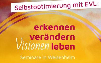 Live-Seminar: Erkennen – Verändern – Leben in Weisenheim