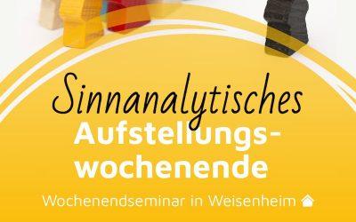 Live-Seminar: Sinnanalytisches Aufstellungswochenende